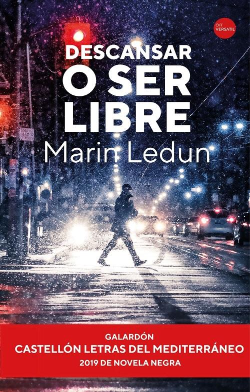 Descansar o ser libre Marin Ledun Off Versatil