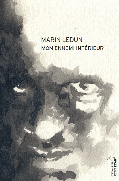 Mon ennemi intérieur Marin Ledun
