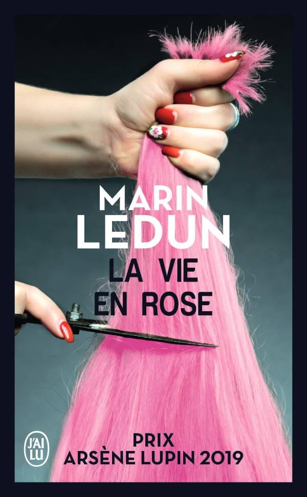 La vie en rose J'ai Lu Marin Ledun