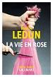 La vie en rose Marin Ledun